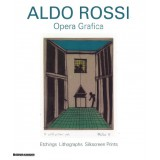 Aldo Rossi. Opera Grafica. Etchings Lithographs Silkscreen Prints